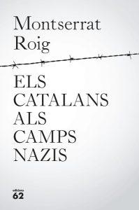 portada_els-catalans-als-camps-nazis_montserrat-roig_201705121026