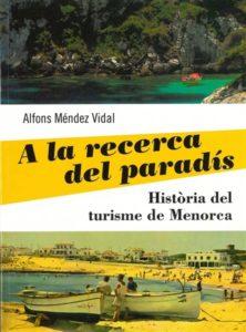 a-la-recerca-del-paradis-historia-del-turisme-de-menorca_4267696_xxl