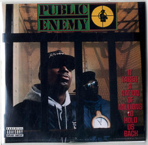 PUBLIC_ENEMY_IT+TAKES+A+NATION+OF+MILLIONS+TO+HOLD+US+BACK-618666